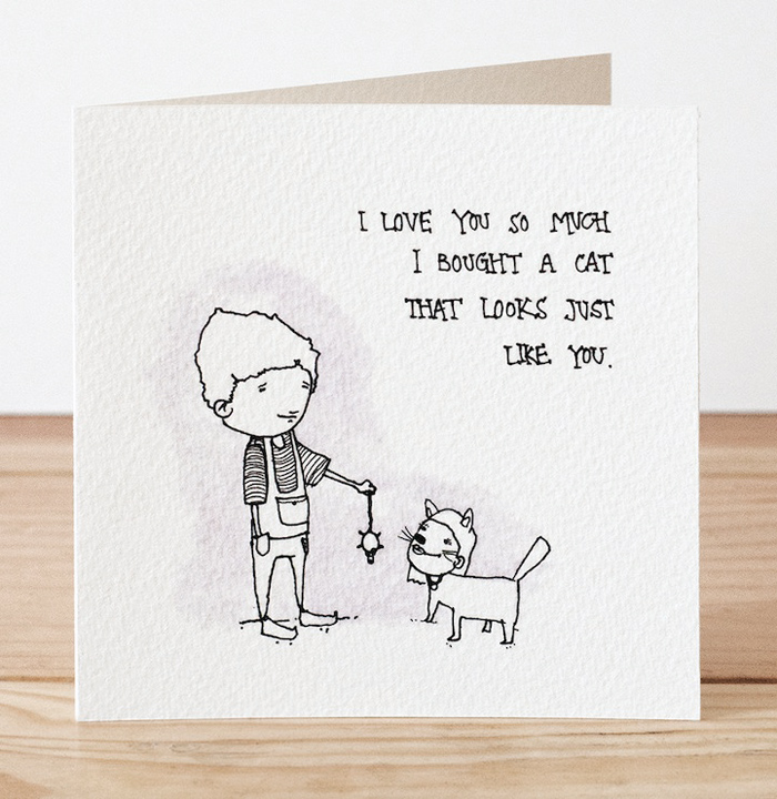 Valentine's Day Cards, I love you so much I bought a cat that looks just like you.