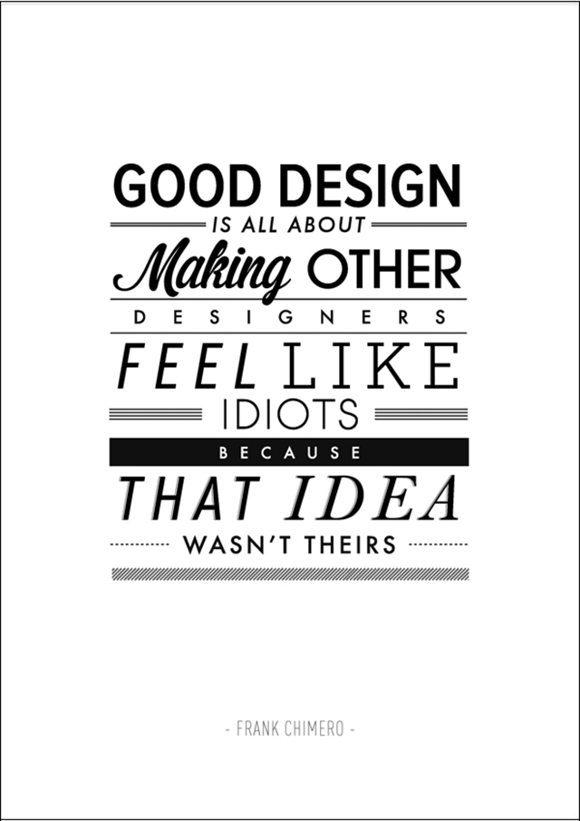 Design Free Thursday // Typography Posters of Inspirational Quotes by Ben Fearnley.