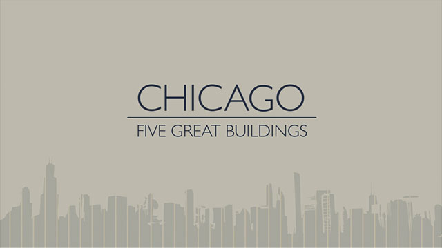 Chicago | Five Great Buildings by Al Boardman [TV].