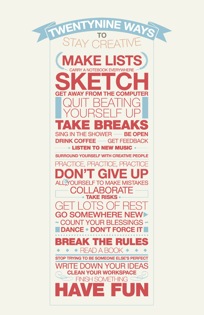 29 Ways To Stay Creative | Yellowtrace.