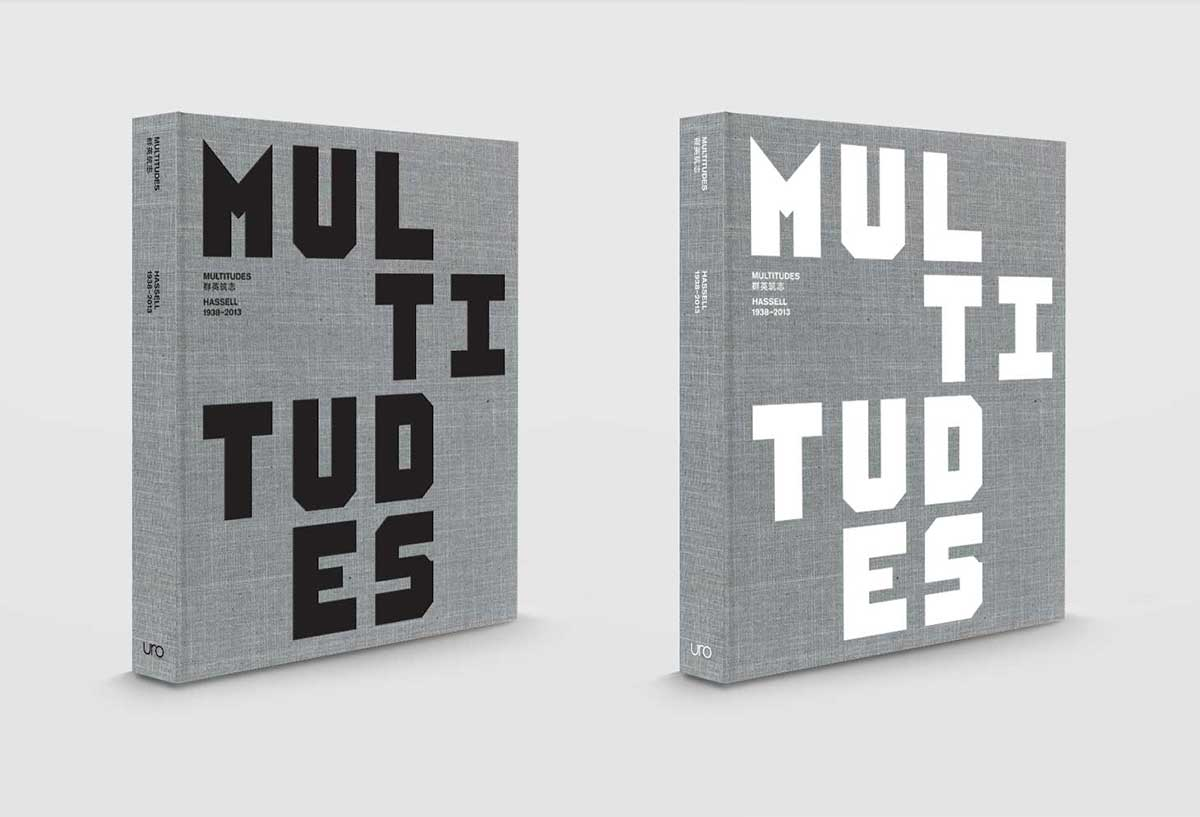 MULTITUDES: HASSELL 1938-2013 | Yellowtrace