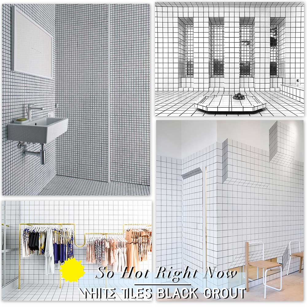 So Hot Right Now // White Tile Black Grout Interiors.