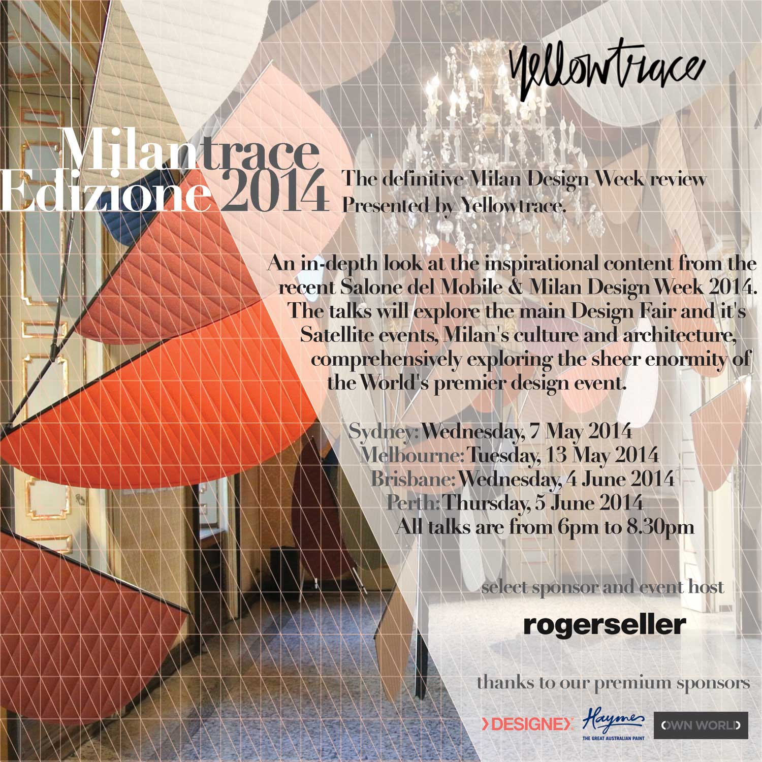 MILANTRACE, Edizione 2014 // Invitation to the Milan Design Week Talk Series, Presented by Yellowtrace.