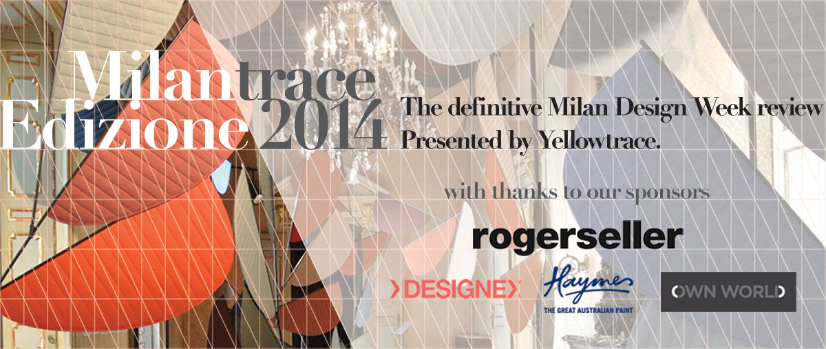 MILANTRACE, Edizione 2014 | Yellowtrace.