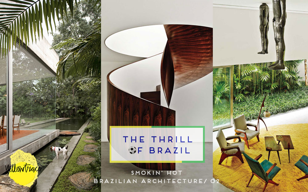 Brazil Week // Round-up of Smokin' Hot Brazilian Architecture, Part II.
