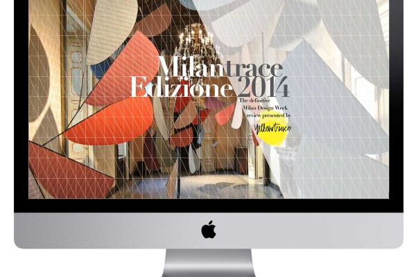 MILANTRACE Edizione 2014, Milan Design Week, Salone del Mobile #MDW14 Fuorisaloni Presented by Yellowtrace.