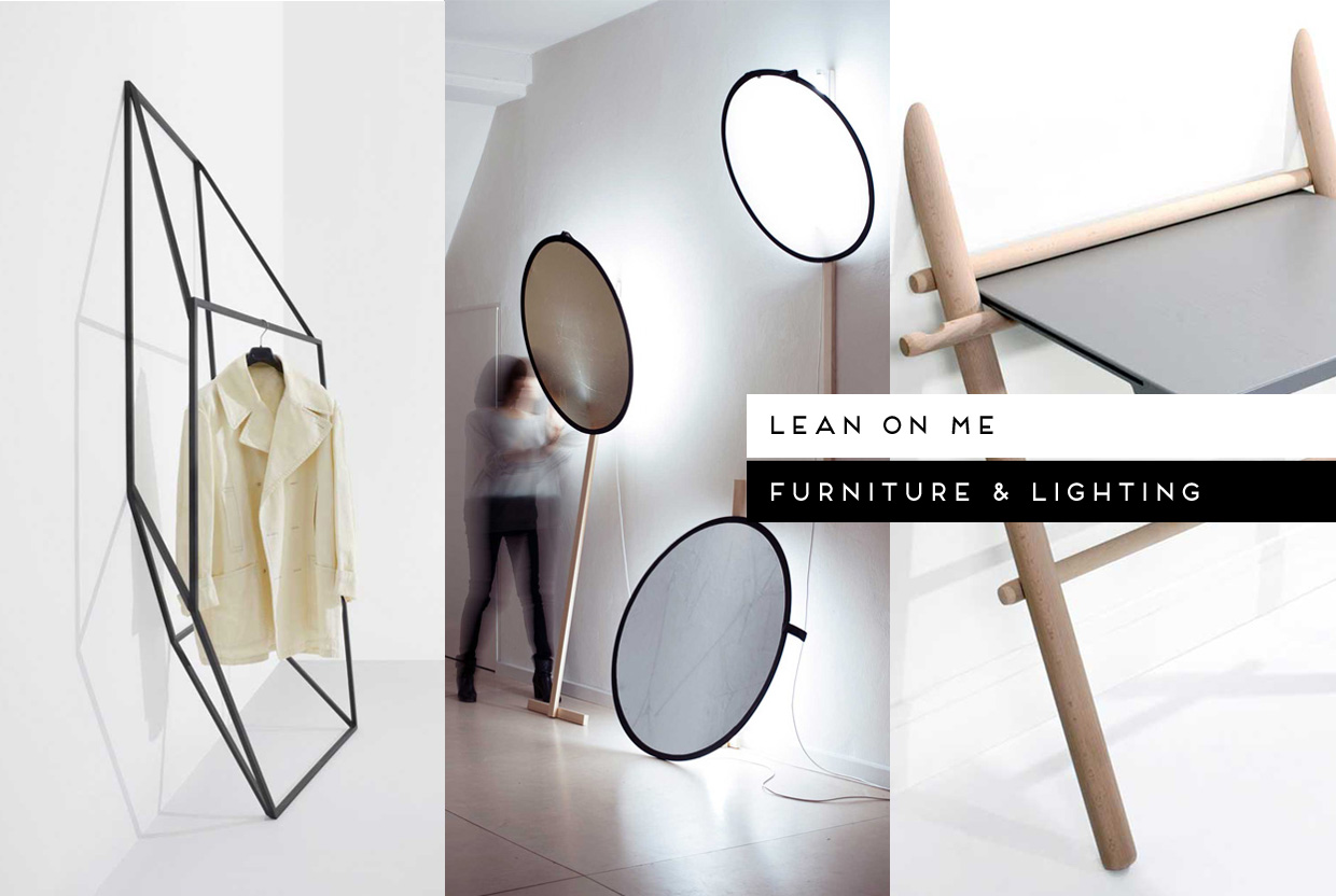 Lean On Me / Furniture & Lighting, curated by Yellowtrace
