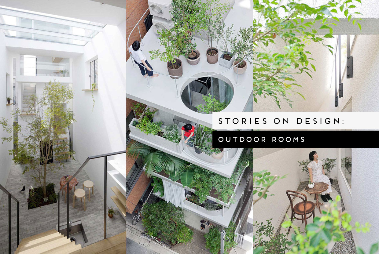 Stories on Design: Outdoor Rooms