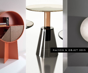 Maison&Objet 2015: Best In Show // Furniture, Lighting & Accessories | Yellowtrace