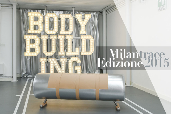 Body Building, Milan Design Week 2015 | Yellowtrace