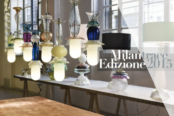 Highlights from Tortona During Milan Design Week | #MILANTRACE2015