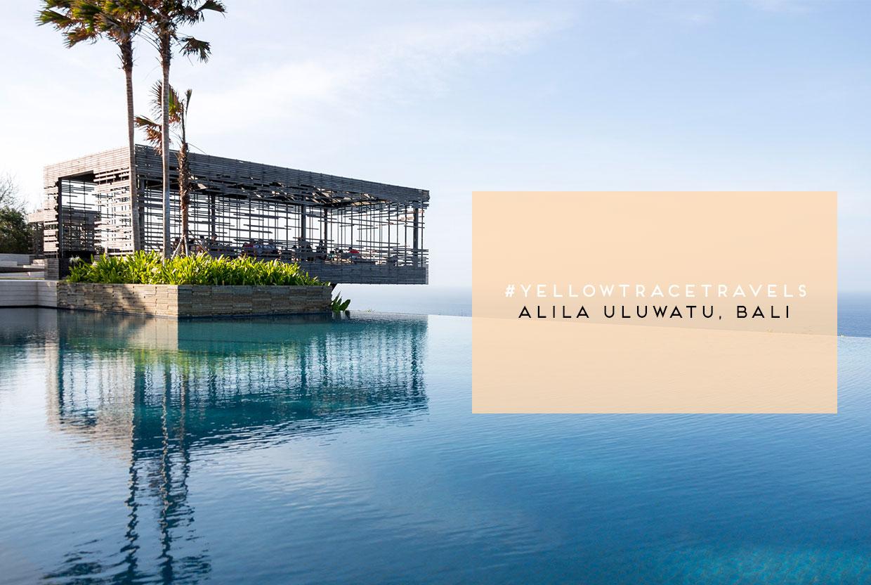 Yellowtracetravels Alila Uluwatu Bali