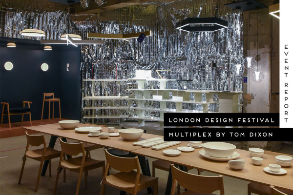 Multiplex by Tom Dixon at LDF15, Photo © Nick Hughes | Yellowtrace