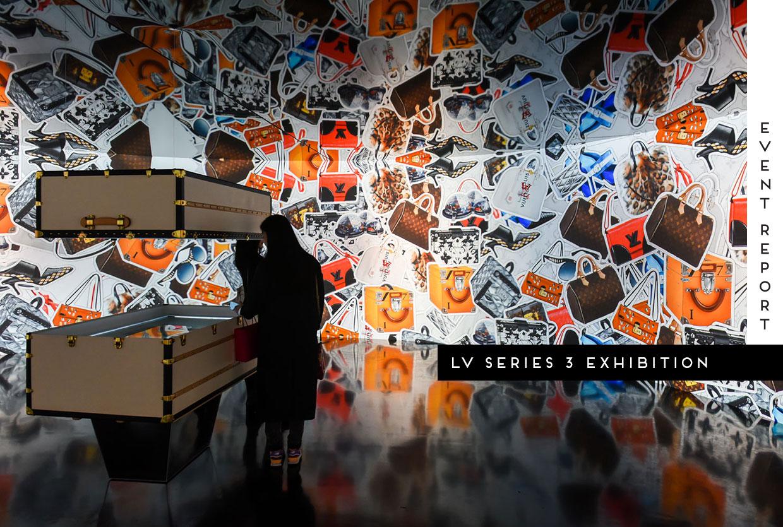 +Louis Vuitton Series 3 Exhibition London | Yellowtrace