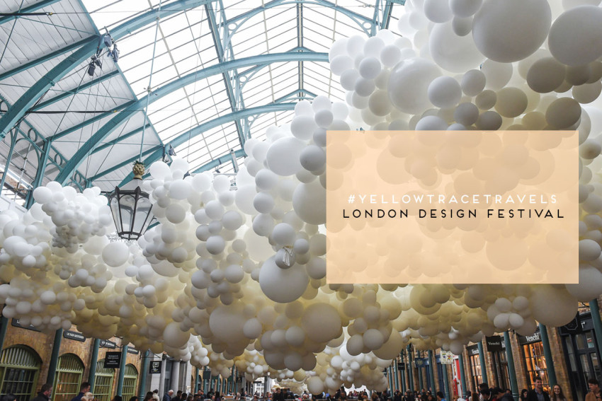 #YellowtraceTravels | London Design Festival 2015