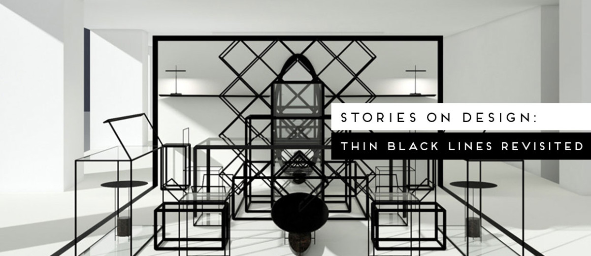 Thin black lines trend Curated by Yellowtrace