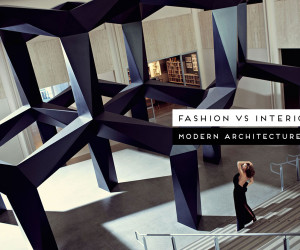 Fashion vs Modern Architecture Curated by Yellowtrace
