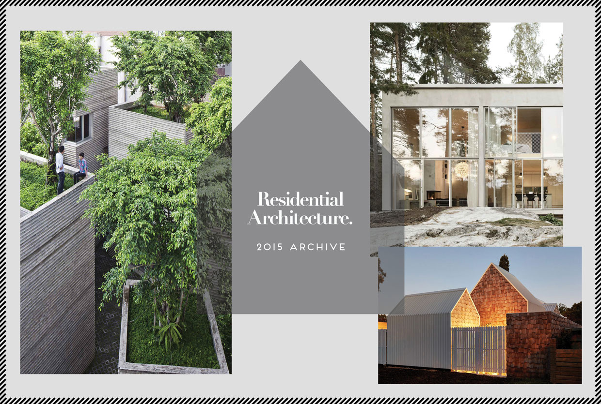 Residential Architecture 2015 Archive | Yellowtrace