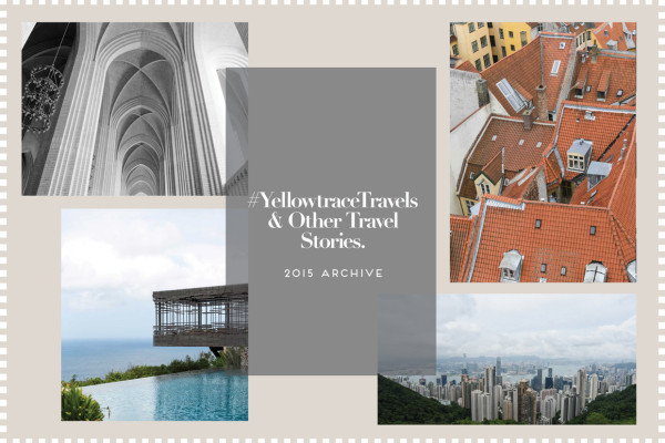 #YellowtraceTravels & Other Travel Stories, 2015 Archive | Yellowtrace