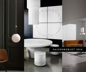 Maison Objet 2016 Highlights Curated by Yellowtrace
