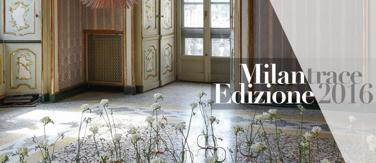Milan Design Week 2016 Highlights   #MILANTRACE2016