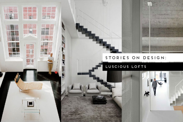 #StoriesOnDesignByYellowtrace: Luscious Lofts.
