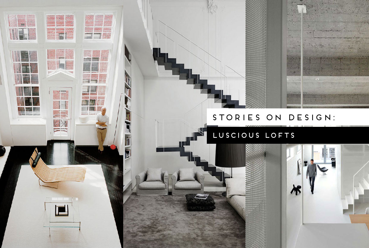 Stories on design luscious lofts