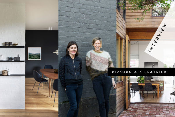 Interview: Pipkorn & Kilpatrick Interior Architecture | Yellowtrace
