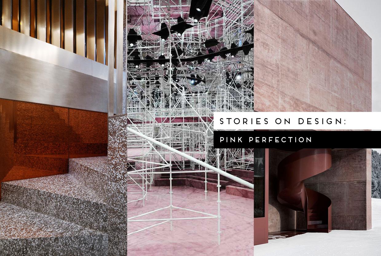 #StoriesOnDesignByYellowtrace: Pink Perfection| Yellowtrace