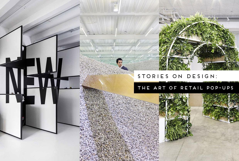 #StoriesOnDesignByYellowtrace: The Art of Retail Pop-Ups.
