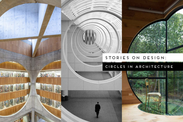 #StoriesOnDesignByYellowtrace: Circles in Architecture.