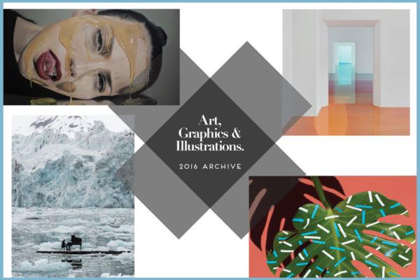 Art, Graphics & Illustrations Archive 2016 | Yellowtrace