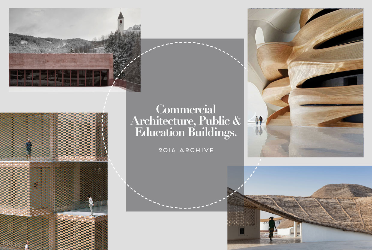 Commercial Architecture, Cultural & Education Buildings Archive 2016 | Yellowtrace