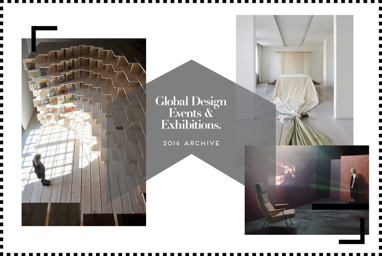 Global Events & Exhibitions Archive 2016 | Yellowtrace