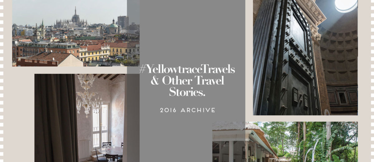 #YellowtraceTravels & Other Travel Stories 2016 Archive | Yellowtrace