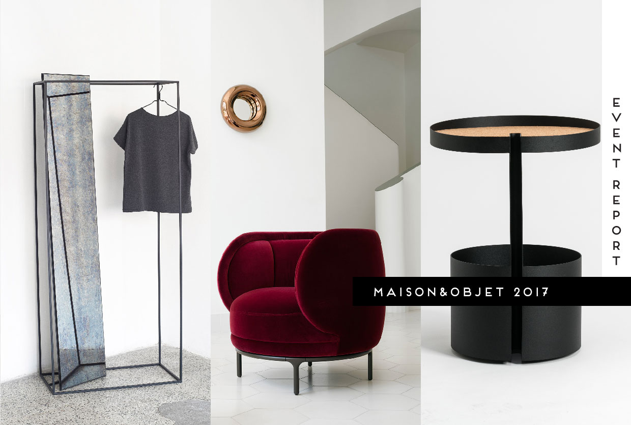Best of Maison & Objet Paris 2017, Curated by Yellowtrace.