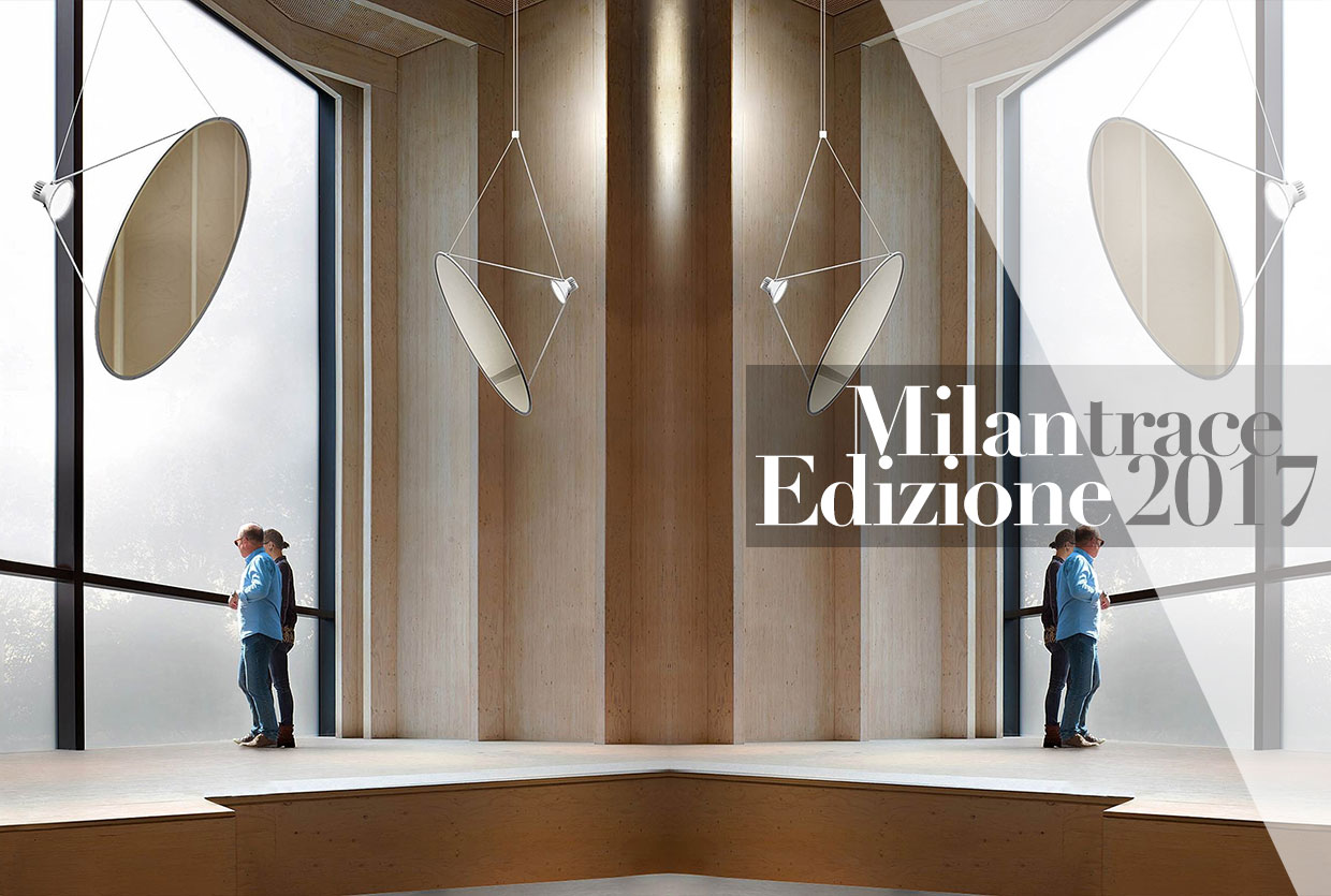 #Milantrace2017, Milan Design Week & Salone Del Mobile 2017 Preview | Yellowtrace