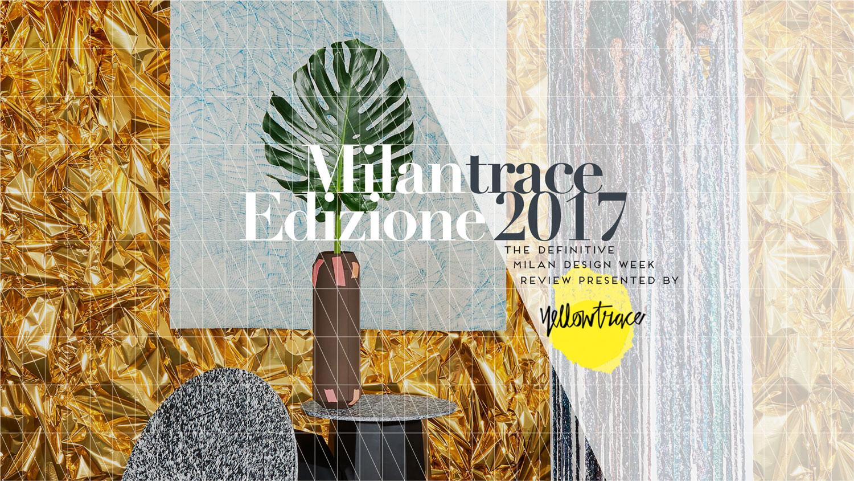 Milantrace 2017 E-Report | Yellowtrace