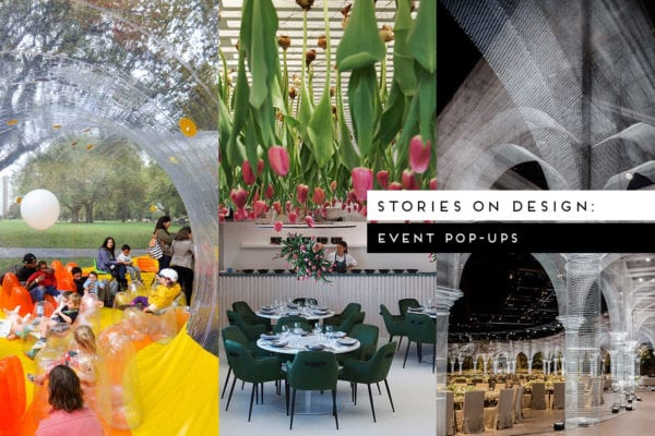 Stories On Design: Hospitality + Event Pop-ups curated by Yellowtrace