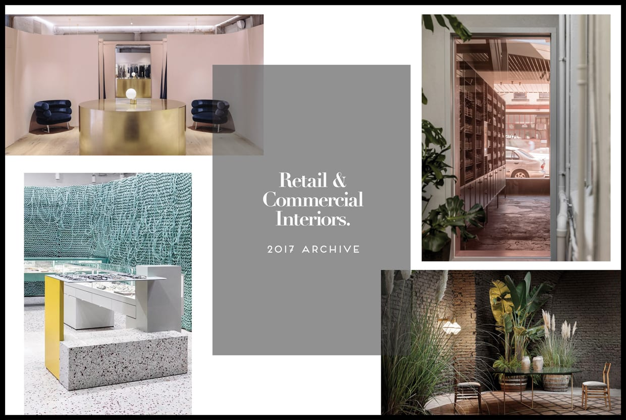 Retail & Commercial Interiors Archive 2017 | Yellowtrace