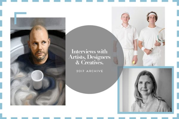 Interviews with Designers, Artists & Creatives 2017 Archive   Yellowtrace