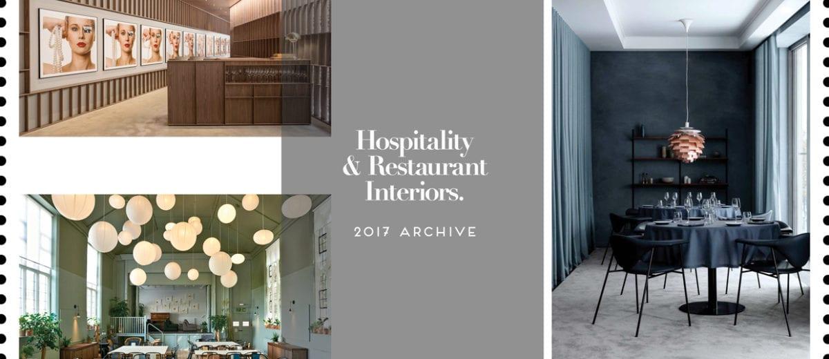Hospitality & Restaurant Interiors 2017 Archive | Yellowtrace