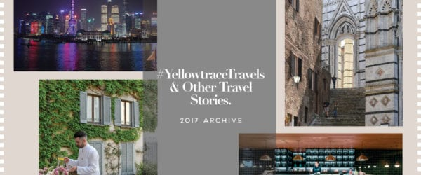#YellowtraceTravels & Other Travel Stories 2017 Archive | Yellowtrace