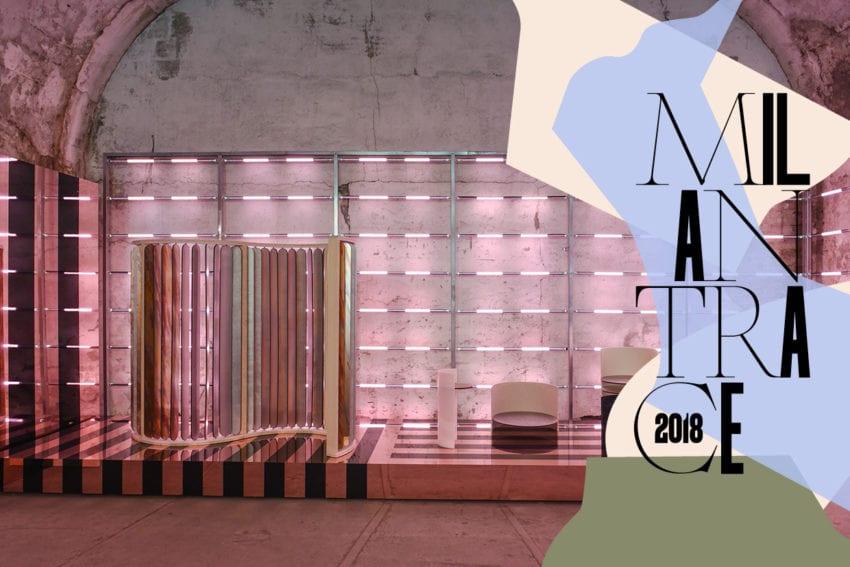 Milan Design Week 2018 Highlights. Photo © Nick Hughes | #Milantrace2018