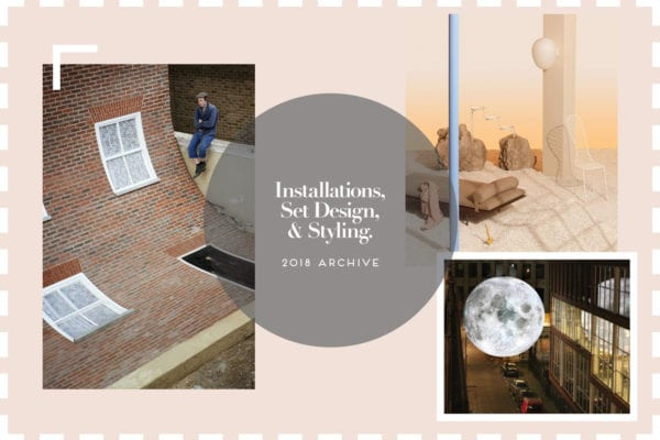 Installation & Set Design Archive 2018   Yellowtrace