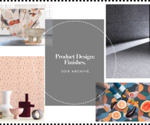 Product Design: Finishes 2018 Archive | Yellowtrace