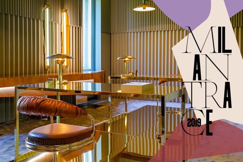 Highlights From Milan Design Week 2019 | Milantrace2019