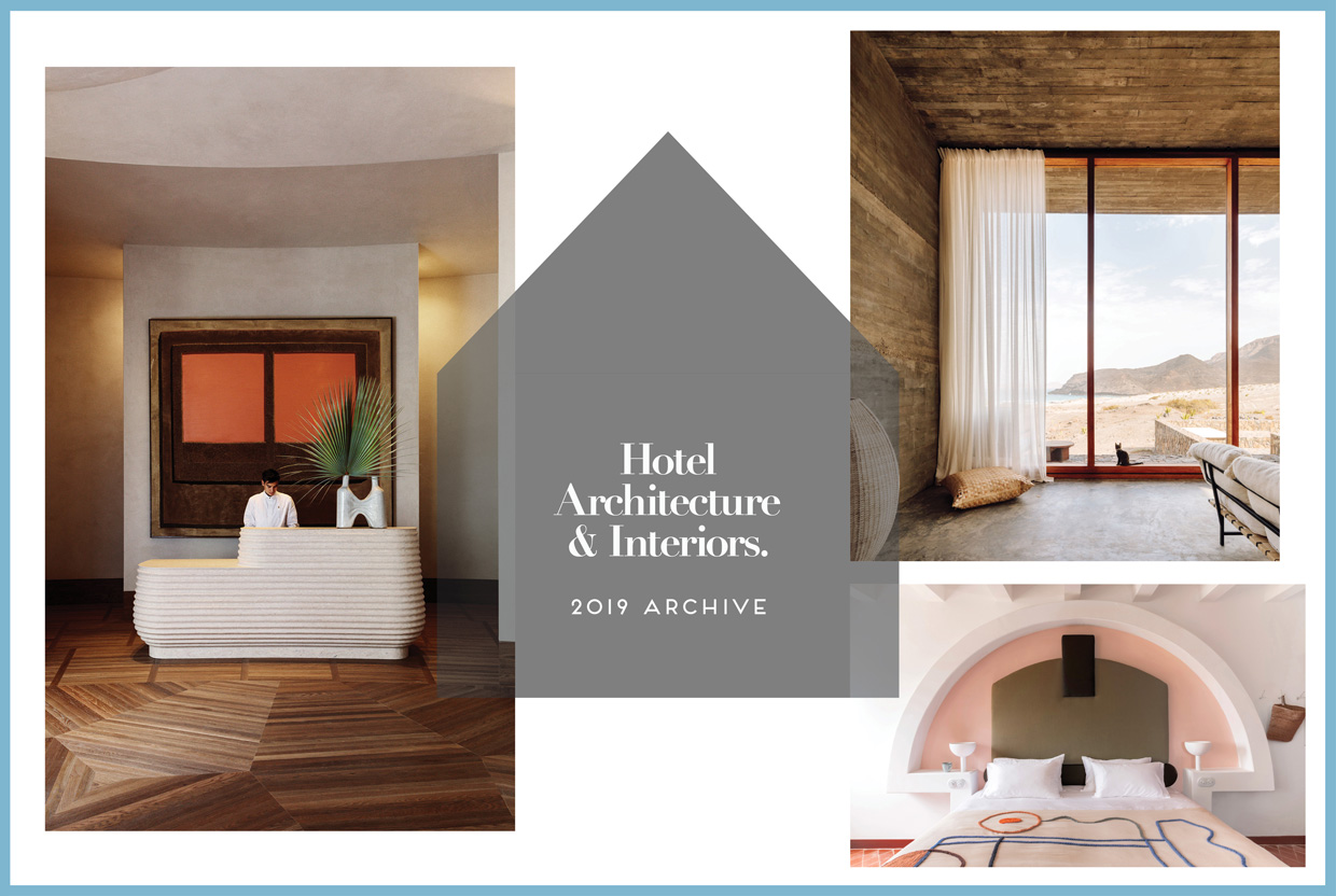 Hotel Interiors & Architecture 2019 Archive | Yellowtrace