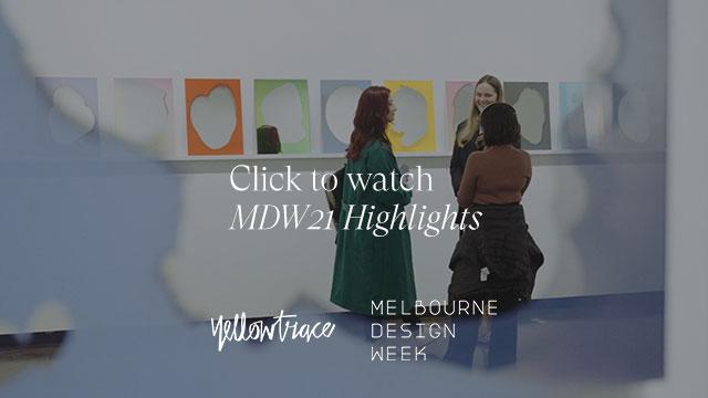 Melbourne Design Week 2021 Video Highlights